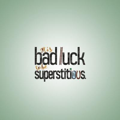 badluck